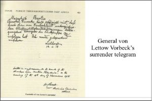 GENERAL VON LETTOW VORBECK SURRENDERED AT MBALA (ABERCORN) ON 25TH NOVEMBER 1918 TO END THE FIRST WORLD WAR (FROM A TALK BY J. WATERS ENTITLED 'THE CENTENARY OF THE DEATH OF F.C.SELOUS)
