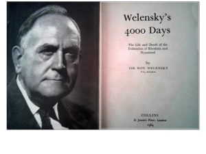 Welensky's 4000 days (Slide from The History of Jewish People of Zimbabwe talk by Benny Leon)