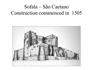 Sofala – São Caetano (Slide from The History of the Portuguese in Zimbabwe talk by Henrik Ellert)
